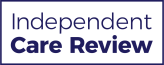 Independent Care Review